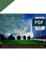 Poder Transformador da Fé em Jesus Cristo