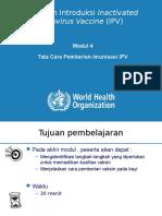 Modul 4_Tata Cara Pemberian Imunisasi IPV