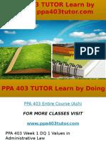 PPA 403 TUTOR Learn by Doing-ppa403tutor.com