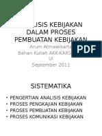 3Analisis Kebijakan Dalam Proses Pembuatan Kebijakan-AKK-KARS-FKMUI Sep 2011