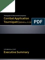 Combat Application Tourniquet (GEN III vs E-CAT)