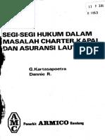 Segi-Segi Hukum Dalam Masalah Charter Kapal Dan Asuransi Laut Oleh G. Kartasapoetra Dan Dannie R Penerbit Armico Bandung