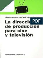 La Dirección de Produccion Para Cine y TV