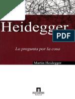Heidegger - La pregunta por la cosa