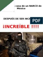 La Casa de Un Narcotraficante - México