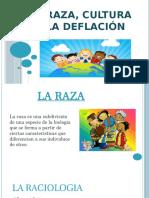 La-raza-cultura-y-la-deflación-1.pptx