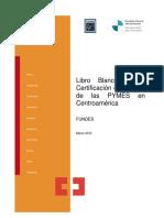 FUNDES (2010) Libro Blanc p de Las Certificacion Para Las PYME CA