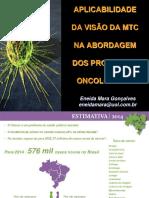 03 Aplicabilidade MTC Em Oncologia - Eneida Mara