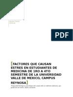 El Estrés en Estudiantes de Medicina de 1er a 4to Semestre de La Universidad Valle de México