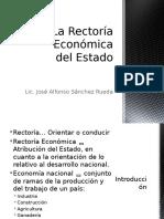 2. La Rectoría Económica Del Estado 3. Planeación Nacional