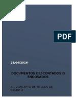Documentos Descontados o Endosados.