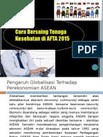 Presentasi Menghadapi AFTA 2015