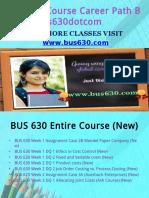 BUS 630 Course Career Path Begins Bus630dotcom