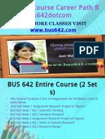 BUS 642 Course Career Path Begins Bus642dotcom