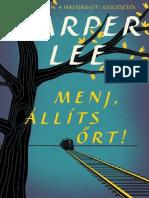 5b35fa36b4 Harper Lee - Menj, Állíts Őrt!