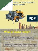 Concrete Trailer Pump – A Great Option For Pumping Concrete