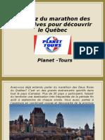 Profitez du marathon des Deux Rives pour découvrir le Québec