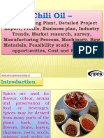 Chili Oil – Manufacturing Plant, Detailed Project Report, Profile, Business plan, Industry Trends, Market research, survey, Manufacturing Process, Machinery, Raw Materials, Feasibility study, Investment opportunities, Cost and Revenue