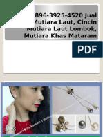+62896-3925-4520 Jual Kalung Mutiara Laut, Cincin Mutiara Laut Lombok, Mutiara Khas Mataram