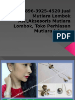 +62896-3925-4520 Jual Mutiara Lombok Asli,Aksesoris Mutiara Lombok, Toko Perhiasan Mutiara Jakarta.pptx