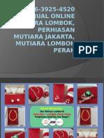 +62896-3925-4520 Jual Online Mutiara Lombok, Perhiasan Mutiara Jakarta, Mutiara Lombok Perak.pptx