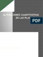 Alteraciones Cuantitativa
