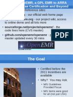 Taking OpenEMR, A GPL EMR to ARRA Meaningful Use Certification and Beyond Presentation 2