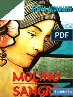 Aldunate, Elena - El Molino y La Sangre