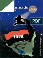El Iluminado FSLN 1ra Parte-Sandino