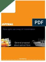 General Proposal About Optic Fibre
