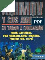 Asimov y Sus Amigos - En Torno a Fundacion
