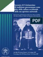 L'incontro di Cristianesimo e di tradizione grecoromana come radice della cultura occidentale e della sua apertura universale.pdf