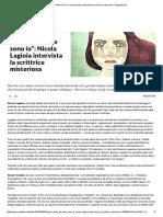Elena Ferrante Sono Io__ Nicola Lagioia Intervista La Scrittrice Misteriosa - Repubblica