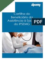Cartilha Do Beneficiário Da Assistência à Saúde Do Ipsemg 28-08-14