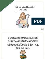 """Guarda os mandamentos"" (MC, p. 68)"