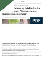 Humberto Maturana y La Falta de Ética Social Imperante