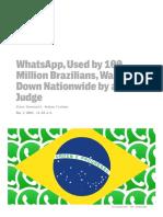 whatsapp used by 100 million brazilians was shut down nationwide by a single judge