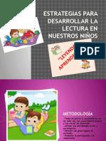 Estrategias Para Desarrollar La Lectura en Nuestros Niños