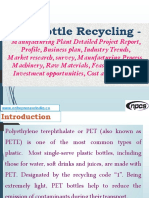 PET Bottle Recycling - Manufacturing Plant Detailed Project Report, Profile, Business plan, Industry Trends, Market research, survey, Manufacturing Process, Machinery, Raw Materials, Feasibility study, Investment opportunities, Cost and Revenue