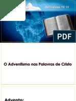 O Adventismo Nas Palavras de Cristo