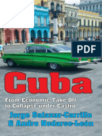 Cuba From Economic Take-Off to Collapse Under Castro