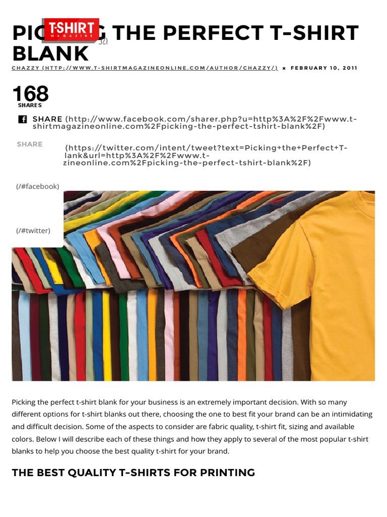 Picking The Best Quality T Shirt Blanks T Shirt Magazine T Shirt