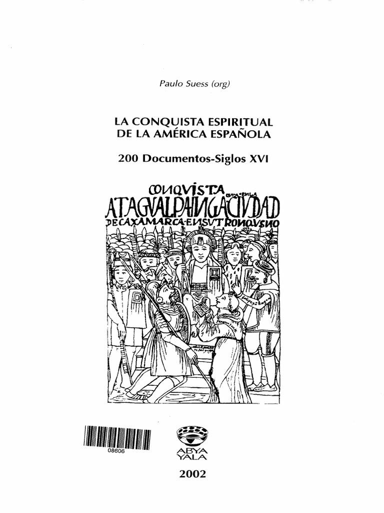La conquista espiritual de la América Española, Paulo Suess
