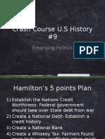 crash course 9 emerging politics