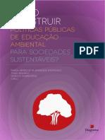COMO CONSTRUIR POLÍTICAS PÚBLICAS DE EDUCAÇÃO AMBIENTAL PARA SOCIEDADES SUSTENTÁVEIS?
