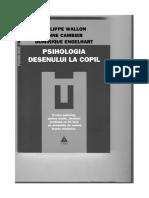 Philippe Wallon - Psihologia Desenului La Copil