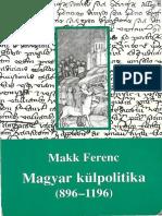 Makk Ferenc - Magyar külpolitika (896-1196).pdf