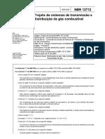NBR12712 - 2002 - Projeto de Sistemas de Transmissão e Distribuição de Gás Combustível