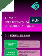Tema 6 - Operaciones Básicas de Cobros y Pagos
