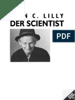 John C. Lilly - Der Scientist